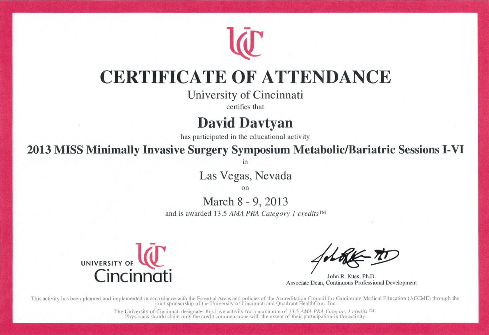 Dr. David Davtyan's University of Cincinnati 2013 MISS Minimally Invasive Surgery Symposium Metabolic Bariatric Certificate