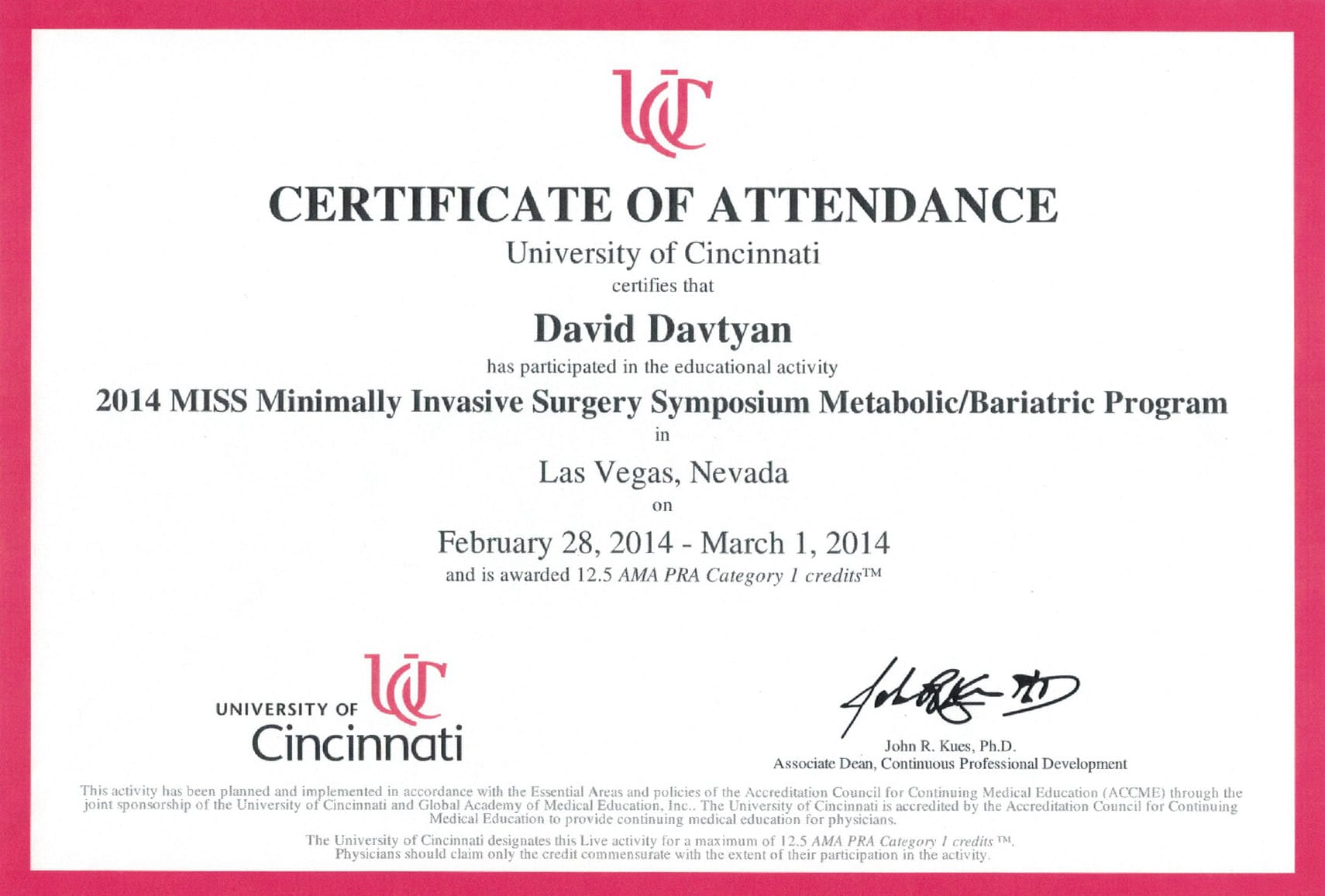 Dr. David Davtyan's 2014 University of Cincinnati MISS Minimally Invasive Surgery Symposium Certification Of Attendance