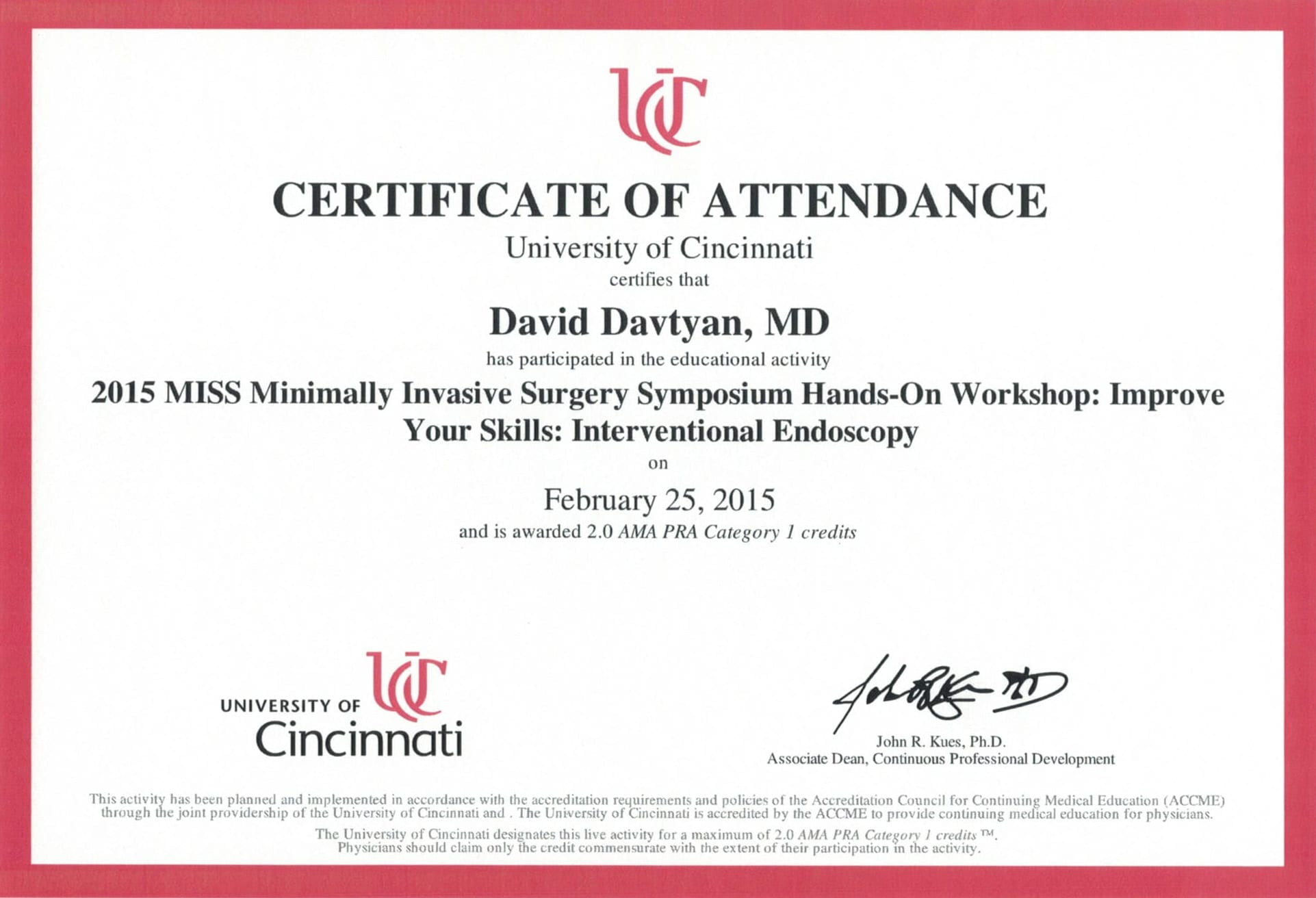 Dr. David Davtyan's 2015 University of Cincinnati MISS Minimally Invasive Surgery Symposium Certification Of Attendance